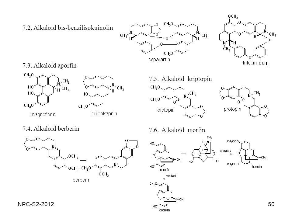 50 7.2. Alkaloid bis-benzilisokuinolin 7.3. Alkaloid aporfin 7.4. Alkaloid berberin 7.5. Alkaloid kriptopin 7.6. Alkaloid morfin NPC-S2-2012