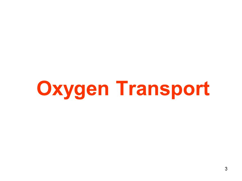 3 Oxygen Transport