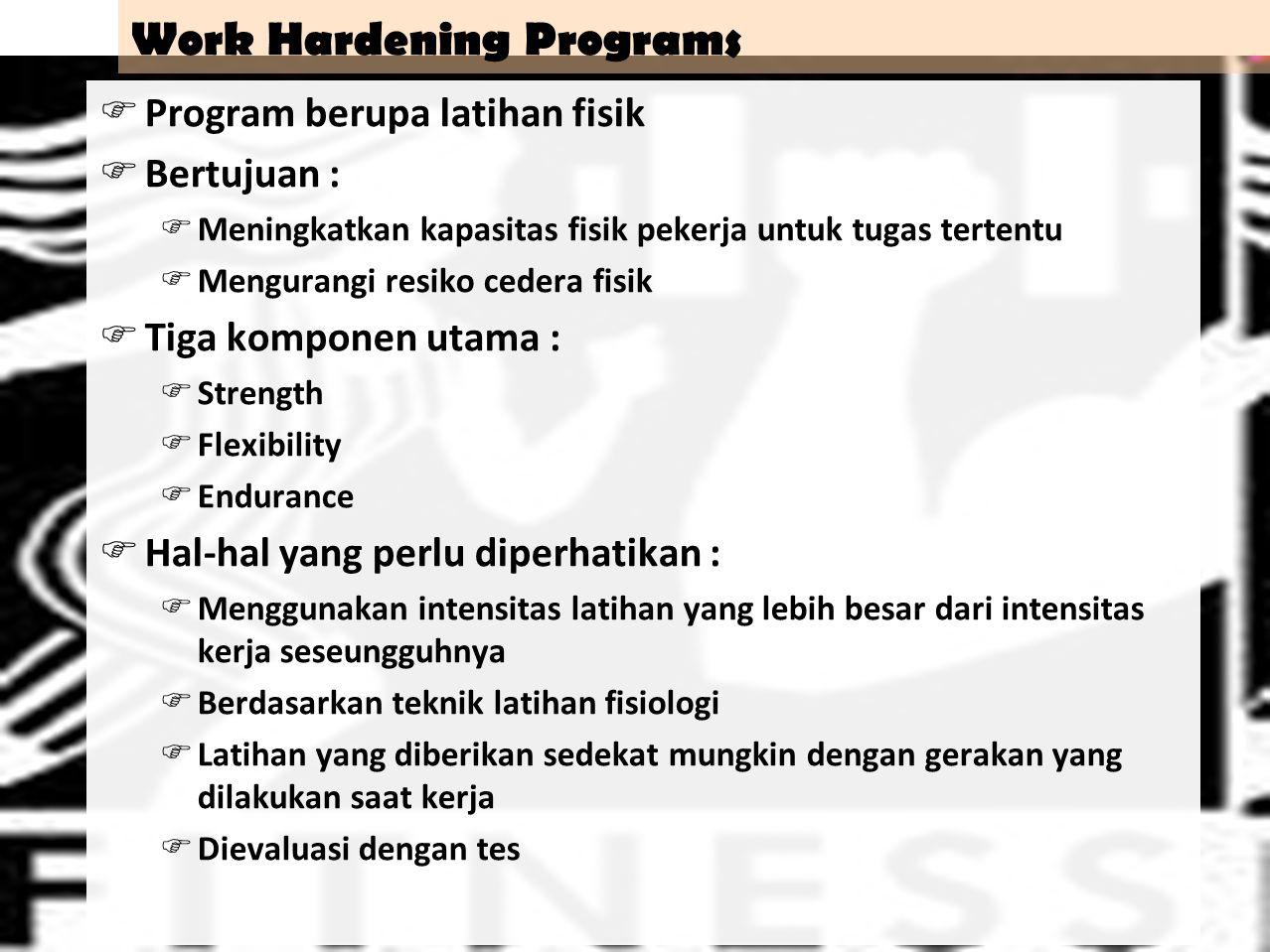 46 Fitness for Work  Kinerja kerja tergantung dari :  Tingkat keterampilan  Motivasi  Physical fitness  Fitness and Health .