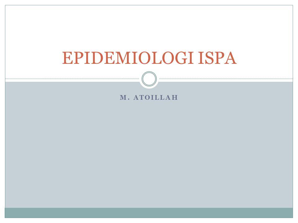M. ATOILLAH EPIDEMIOLOGI ISPA