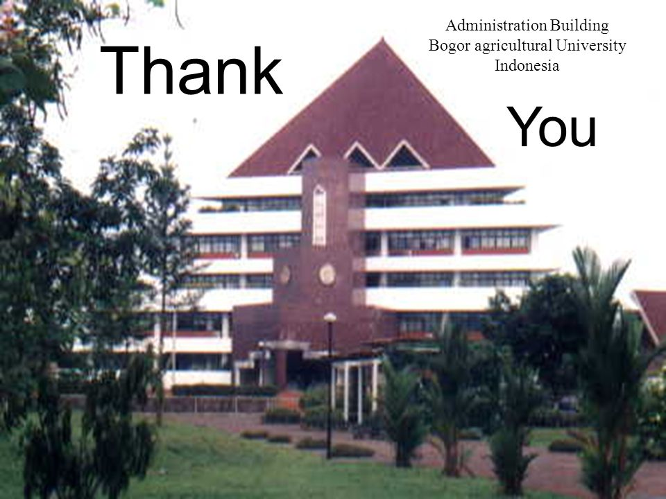 Thank You Administration Building Bogor agricultural University Indonesia