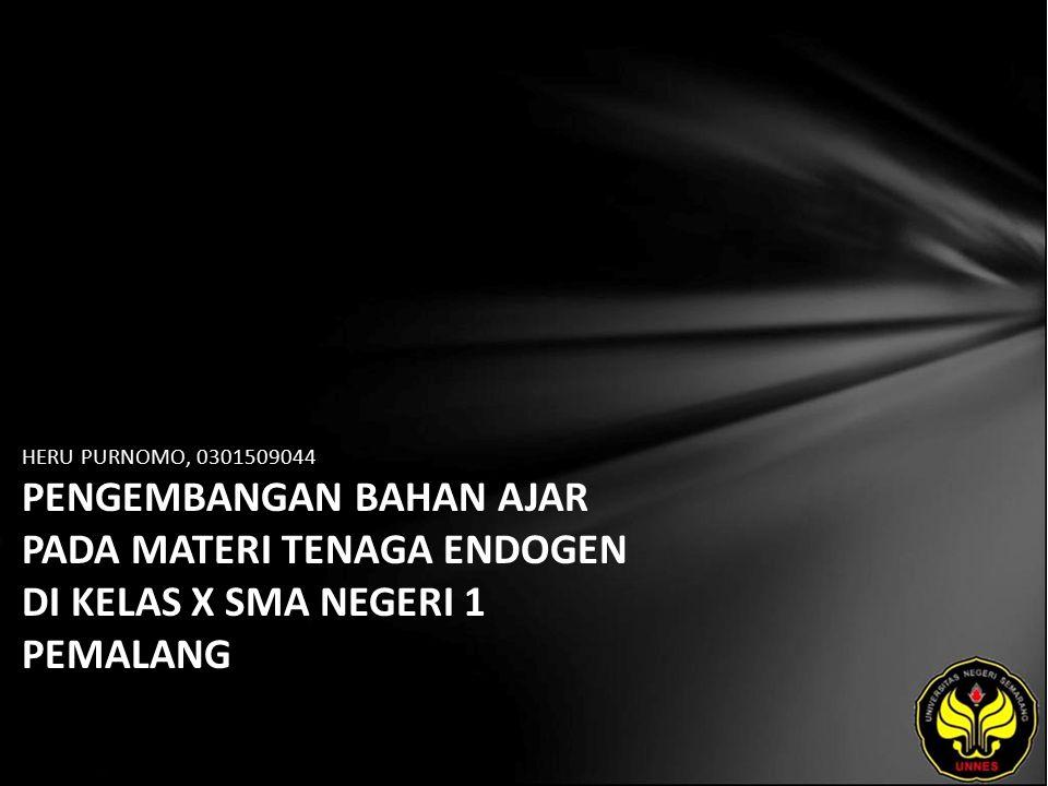 Identitas Mahasiswa - NAMA : HERU PURNOMO - NIM : 0301509044 - PRODI : Pendidikan IPS - JURUSAN : - FAKULTAS : Program Pascasarjana - EMAIL : geososanheru pada domain yahoo.co.id - PEMBIMBING 1 : Prof.Dr.Joko Widodo, M.Pd - PEMBIMBING 2 : Dr.Dewi Liesnoor S., M.Si - TGL UJIAN : 2011-09-12