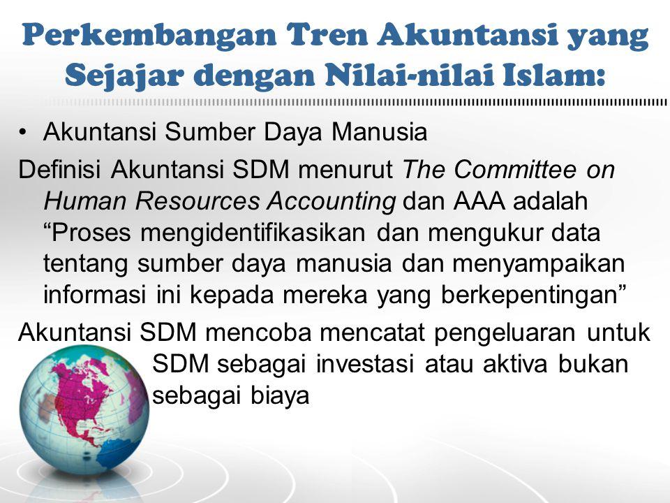 """Akuntansi Sumber Daya Manusia Definisi Akuntansi SDM menurut The Committee on Human Resources Accounting dan AAA adalah """"Proses mengidentifikasikan da"""