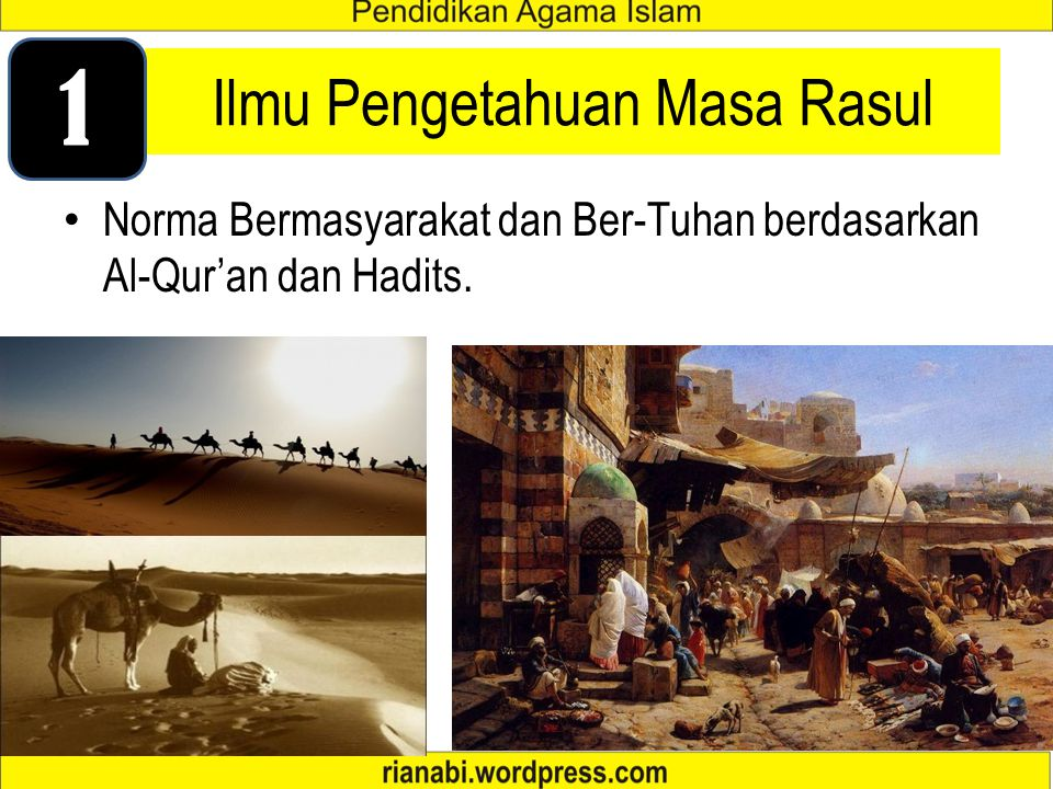 Islam dimasa Nabi Muhammad SAW Islam dimasa Khulafaurrasyidin Islam dimasa Bani Umayyah Islam dimasa Bani Abbasiyyah Islam dimasa tiga kerajaan besar: