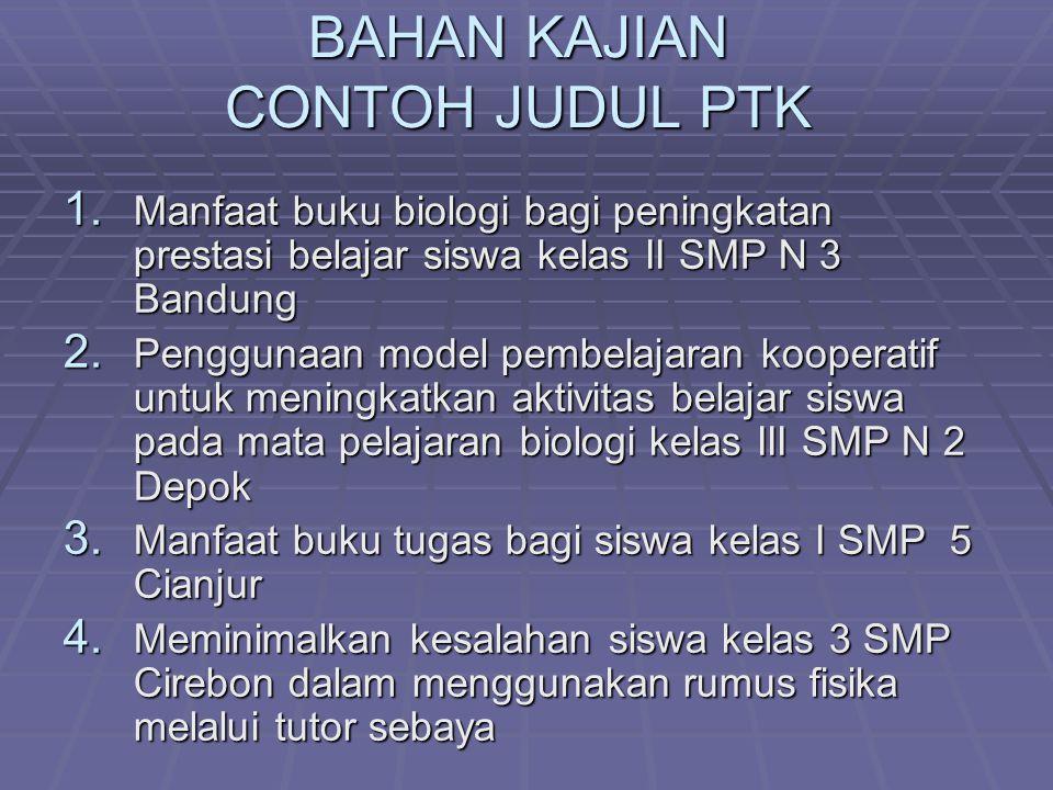 BAHAN KAJIAN CONTOH JUDUL PTK 1.