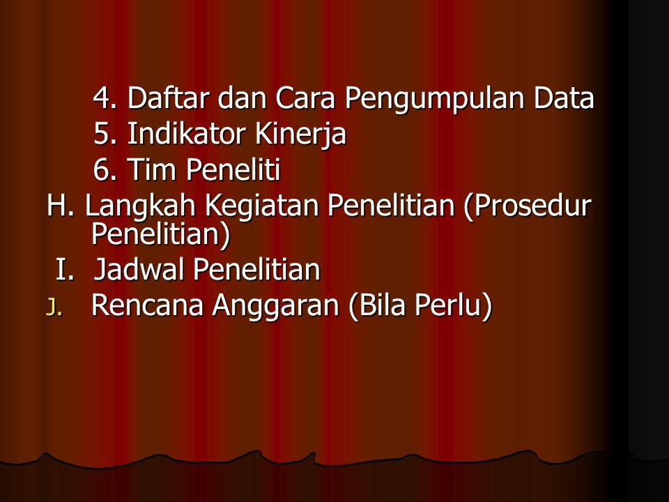 4.Daftar dan Cara Pengumpulan Data 4. Daftar dan Cara Pengumpulan Data 5.