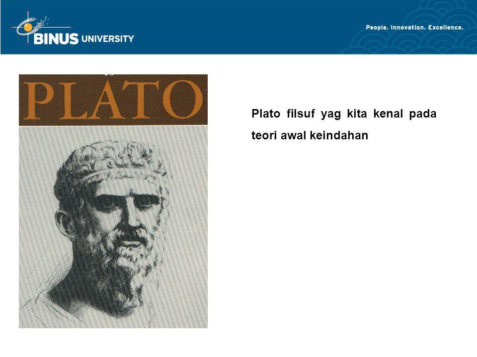 Plato filsuf yag kita kenal pada teori awal keindahan