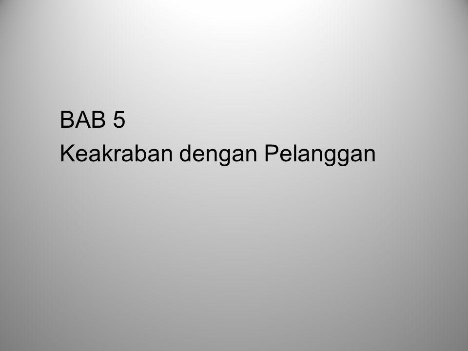 BAB 5 Keakraban dengan Pelanggan