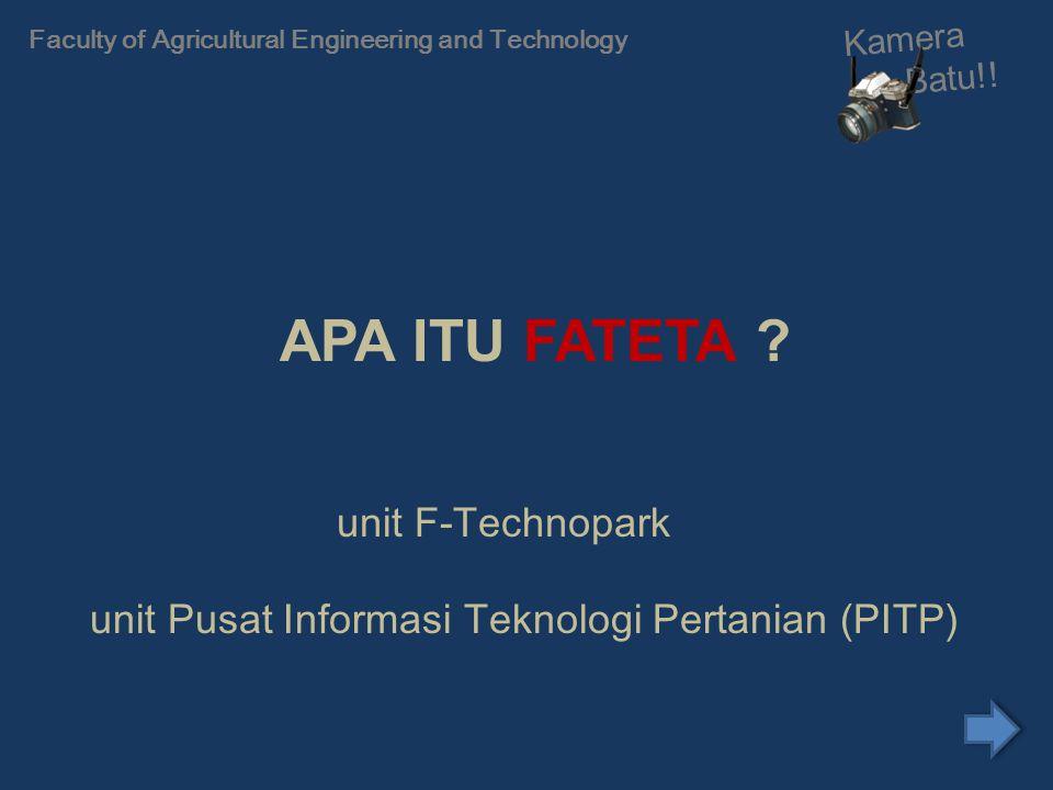 VISI FATETA IPB Fateta sebagai lembaga pendidikan tinggi terkemuka yang diakui secara internasional dalam bidang teknologi pertanian, dengan kompetensi inti pada rekayasa biosistem dan teknologi informasi untuk pertanian tropika yang spesifik lokal.