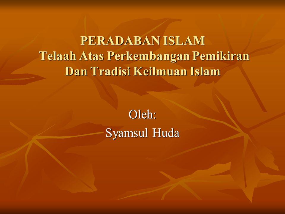 TOKOH-TOKOH ISLAM YANG TERLIBAT DALAM PERINTISAAN TERSEBUT.