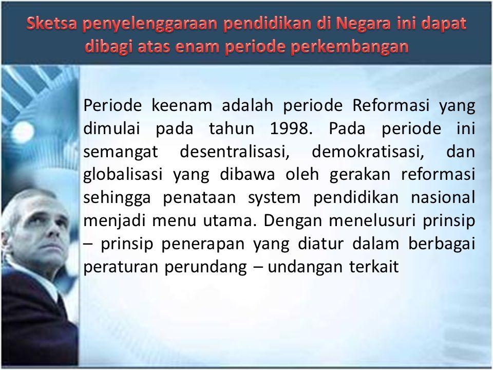 Periode kelima adalah periode Orde Baru yang berlangsung dari tahun 1967 hingga tahun 1998. Pada periode ini pendidikan menjadi instrument pelaksanaan