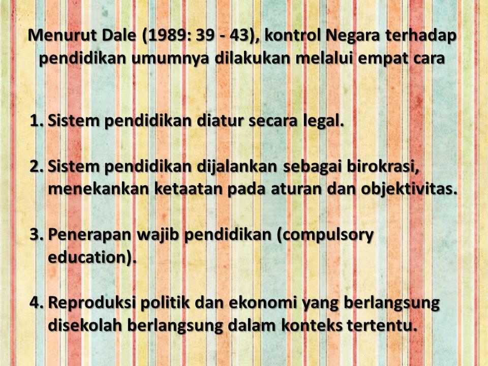 Peranan Negara dalam Pembangunan Pendidikan Nasional Peran negara tidak dapat dipisahkan dalam proses pendidikan.