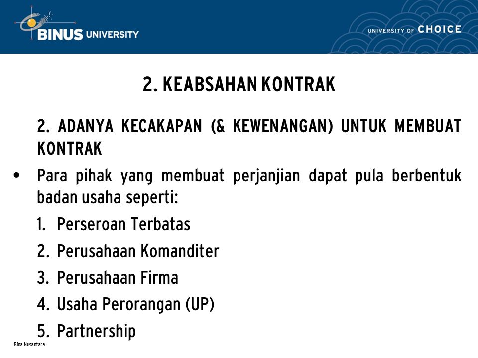 Bina Nusantara 2.KEABSAHAN KONTRAK 3.
