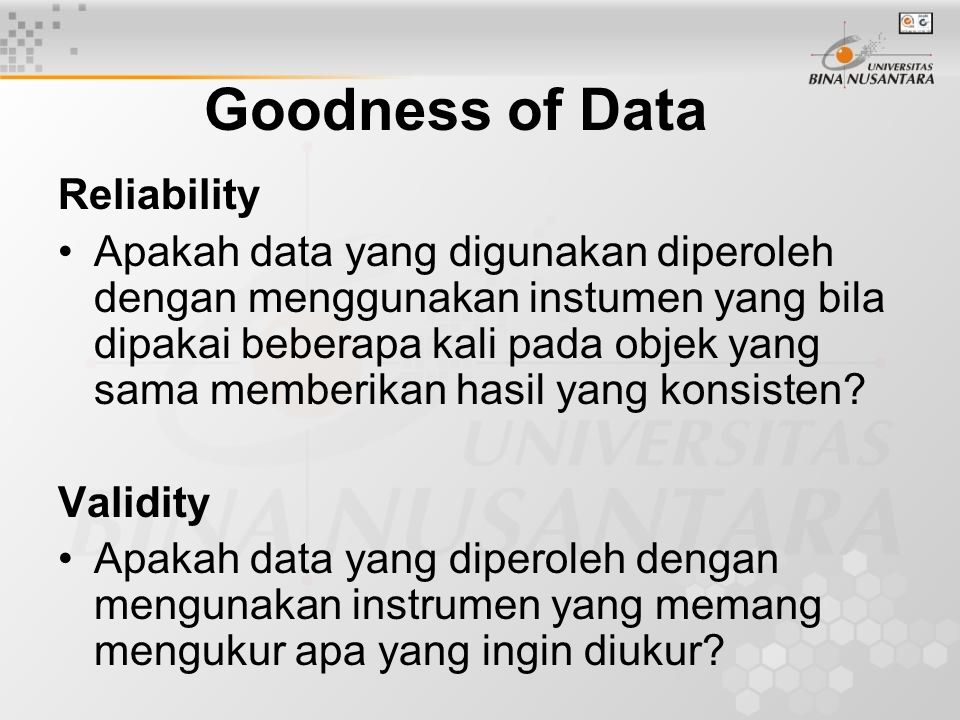 Validitas Instrumen yang valid berarti alat ukur yang digunakan untuk mendapatkan data (mengukur) itu valid.