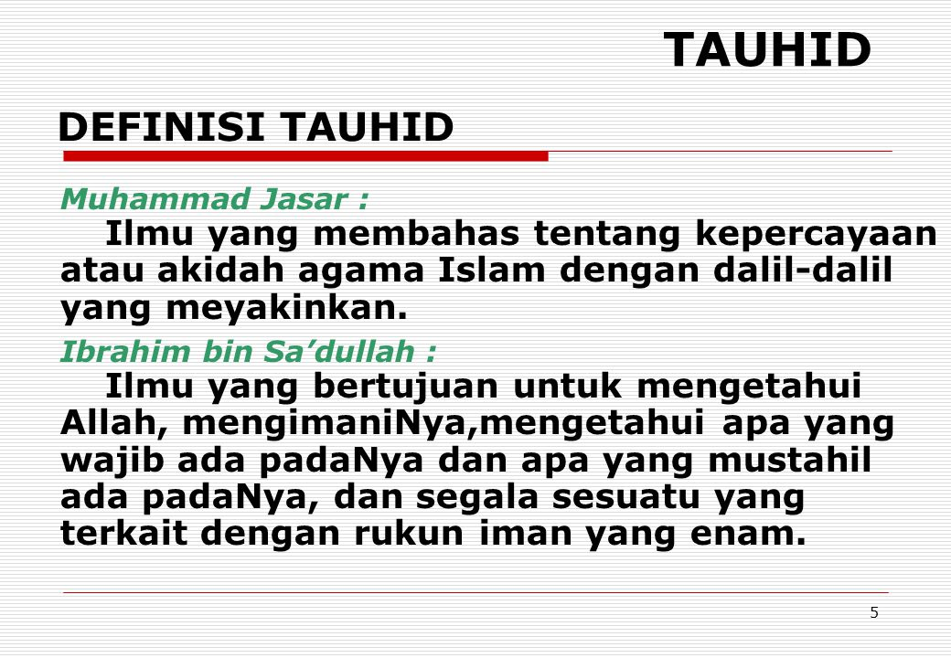 66 MUKTAZILAH Doktrin Muktazilah (dikenal dengan al-ushul al-khamsah ): At-Tauhid, ke-Maha Esa-an Tuhan.