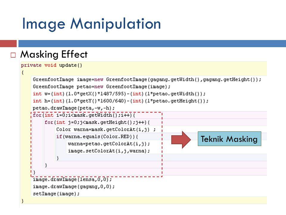 Image Manipulation  Masking Effect Teknik Masking