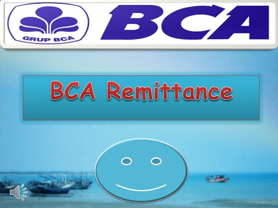 Inovasi layanan BCA Outward Remittance : a.