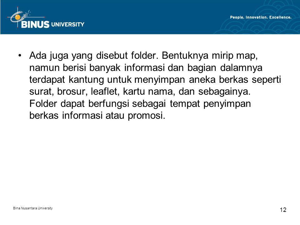 Ada juga yang disebut folder.