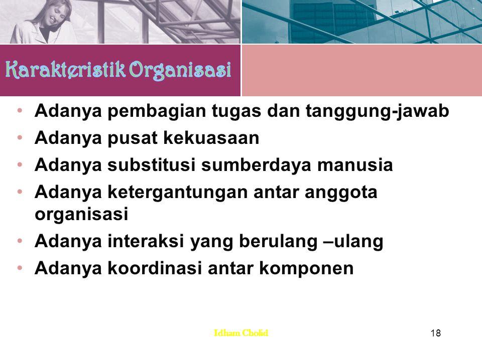 1.Organisasi bisnis, tujuan utama adalah mencari keuntungan ekonomi.