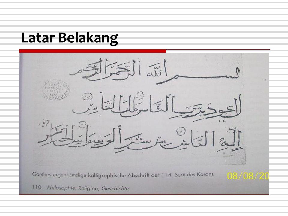  Penelitian pemikiran Goethe tentang Islam dan uang kertas dapat dijadikan salah satu upaya menjadikan ajaran Islam sebagai solusi dalam mengatasi persoalan perekonomian di Indonesia.