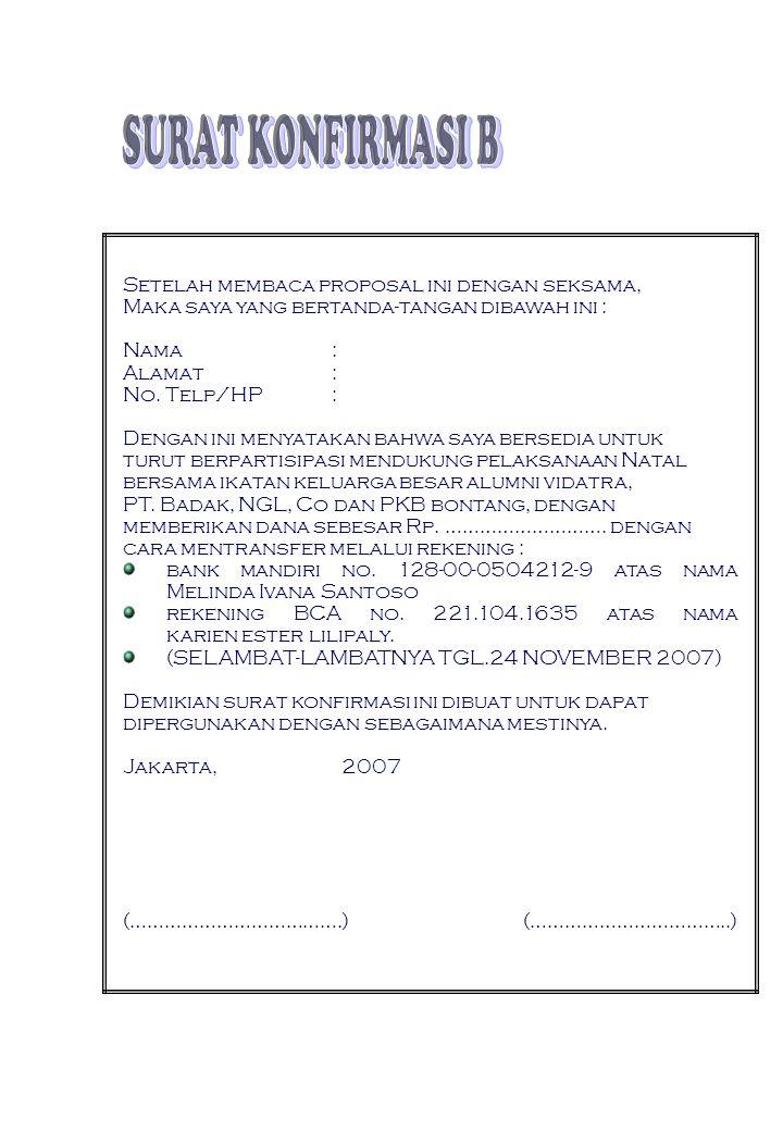 Contact Number : KARIEN ESTER LILIPALY (08176060096) MELINDA IVANA SANTOSO (081808822986)