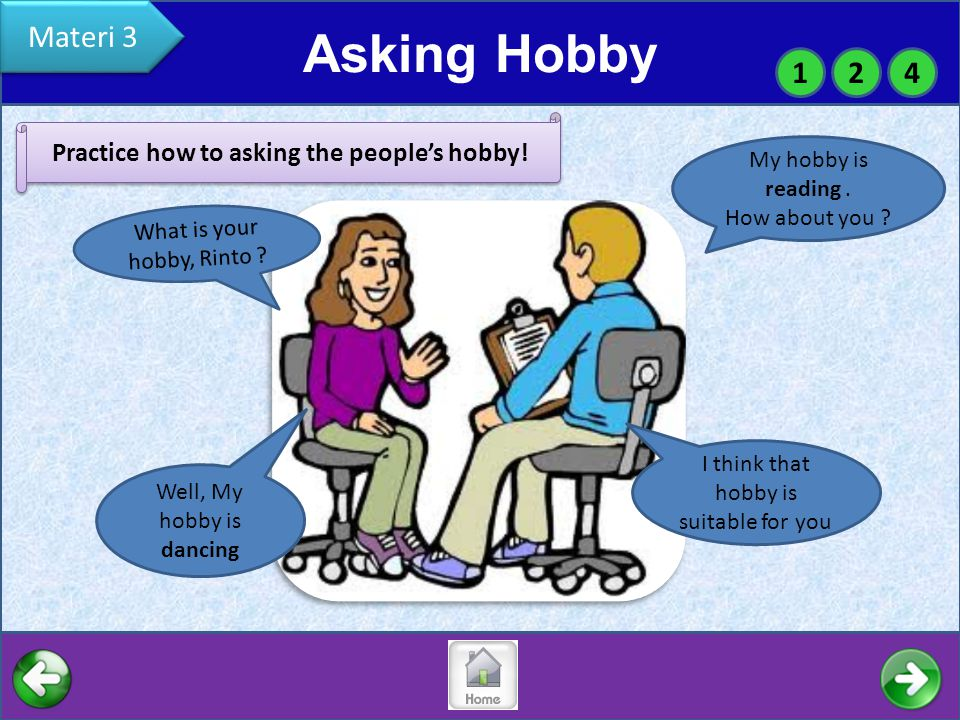 Asking Hobby Materi 3 124 Practice how to asking the people's hobby.