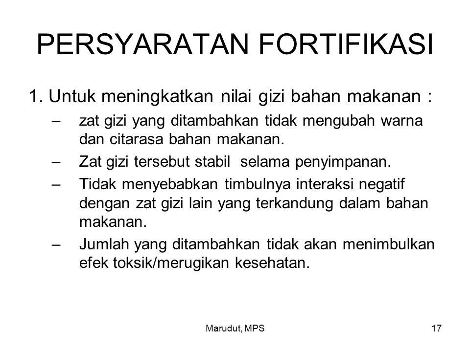 Marudut, MPS17 PERSYARATAN FORTIFIKASI 1.