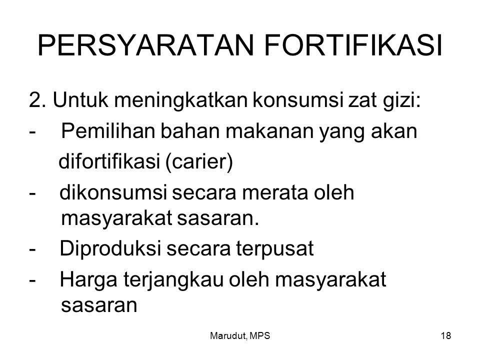 Marudut, MPS18 PERSYARATAN FORTIFIKASI 2.