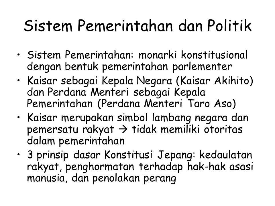 Sistem Pemerintahan dan Politik Sistem Pemerintahan: monarki konstitusional dengan bentuk pemerintahan parlementer Kaisar sebagai Kepala Negara (Kaisa