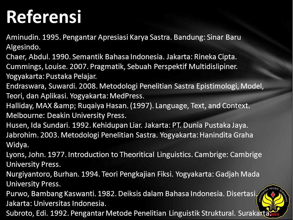Referensi Aminudin. 1995. Pengantar Apresiasi Karya Sastra.