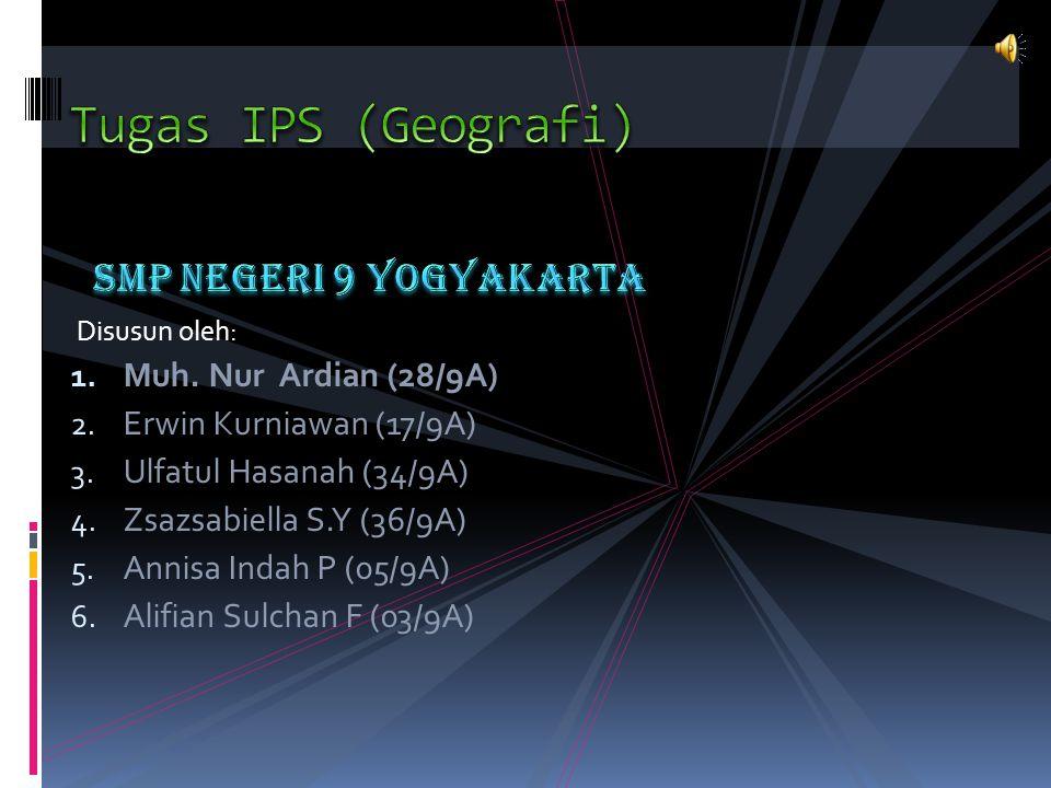 Disusun oleh: 1.Muh. Nur Ardian (28/9A) 2. Erwin Kurniawan (17/9A) 3.