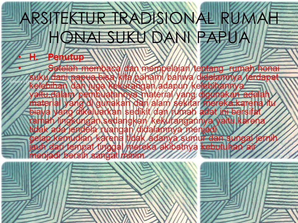 ARSITEKTUR TRADISIONAL RUMAH HONAI SUKU DANI PAPUA G.