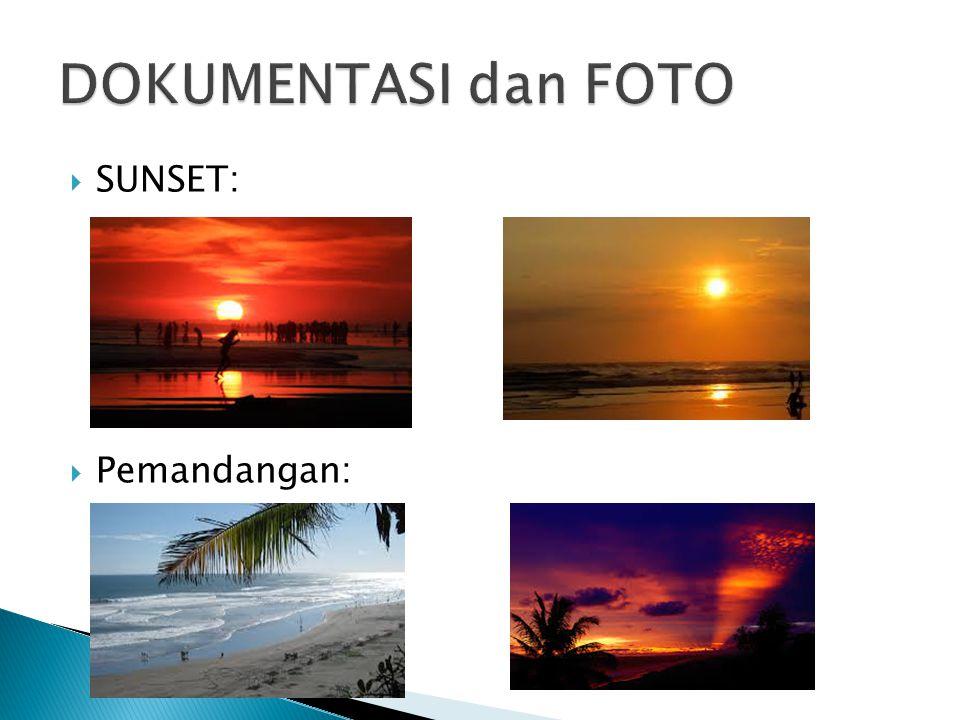  SUNSET:  Pemandangan:
