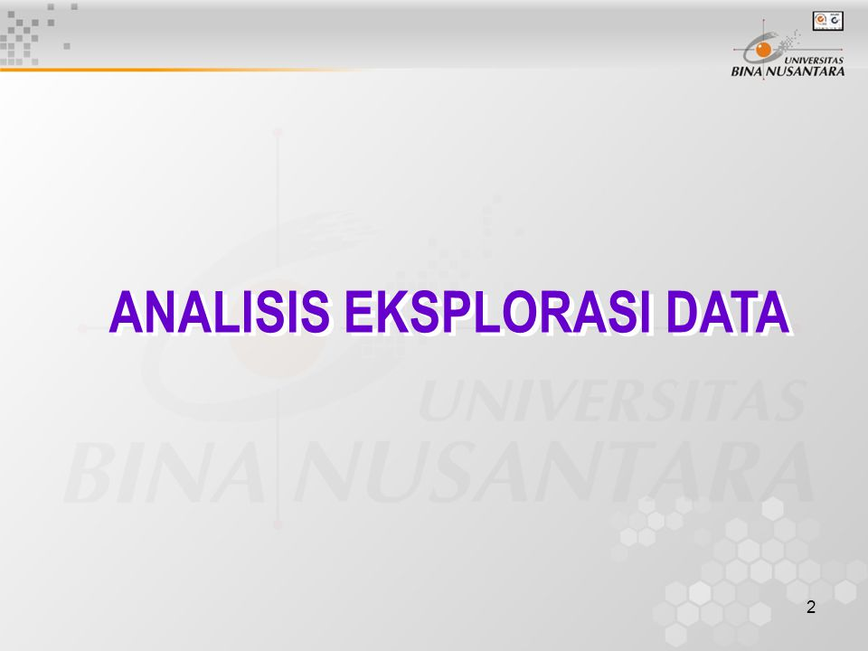 2 ANALISIS EKSPLORASI DATA