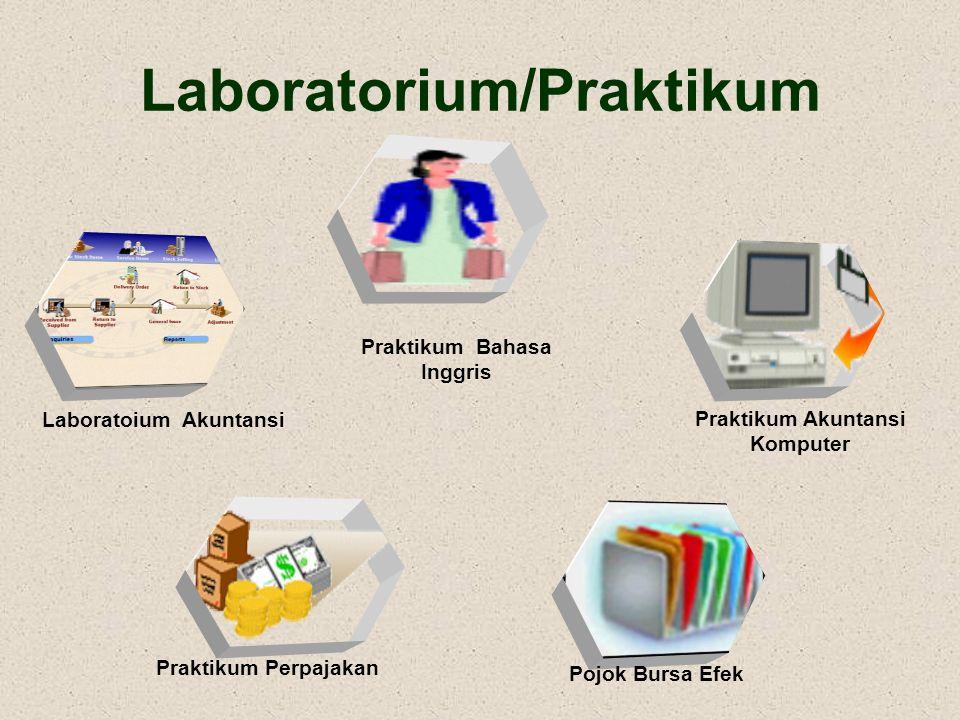 Laboratorium/Praktikum Praktikum Akuntansi Komputer Pojok Bursa Efek Praktikum Perpajakan Praktikum Bahasa Inggris Laboratoium Akuntansi