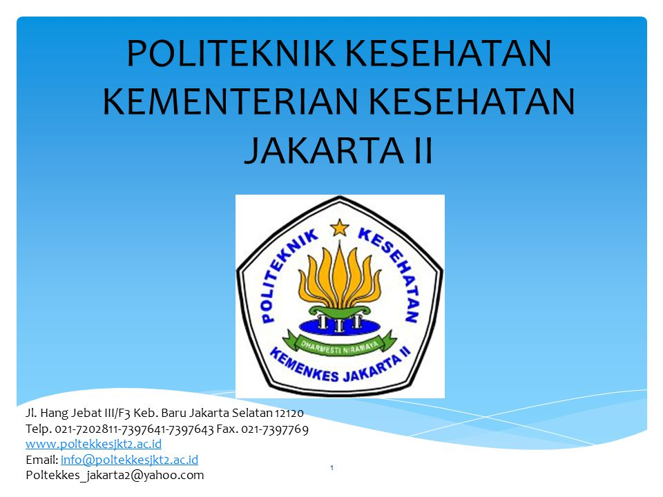 POLITEKNIK KESEHATAN KEMENTERIAN KESEHATAN JAKARTA II 1 Jl.