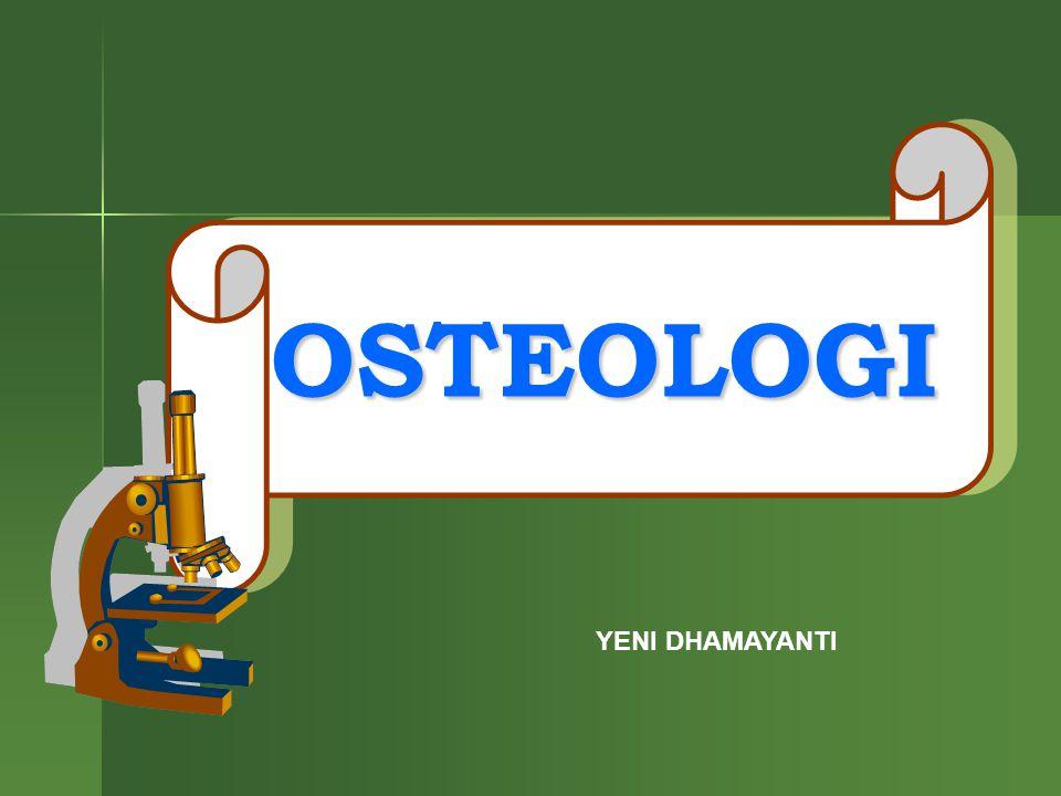 OSTEOLOGI YENI DHAMAYANTI