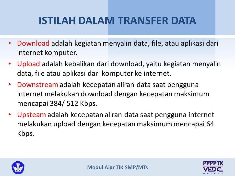 Modul Ajar TIK SMP/MTs Jenis jaringan komunikasi Selain jaringan telepon rumah untuk mengakses internet dapat di lakuakan dengan jaringan GPRS, CDMA, jaringan TV kabel atau melalui satelit.