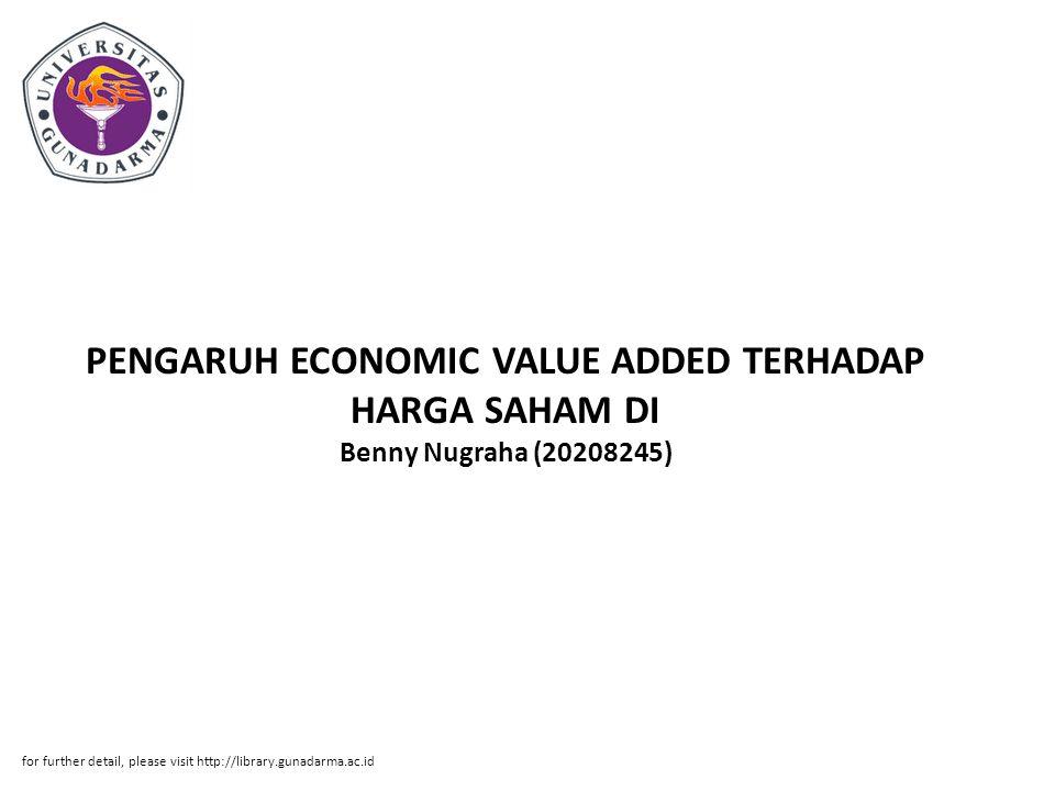 Abstrak ABSTRAK Benny Nugraha (20208245) PENGARUH ECONOMIC VALUE ADDED TERHADAP HARGA SAHAM DI PASAR MODAL PADA PT.
