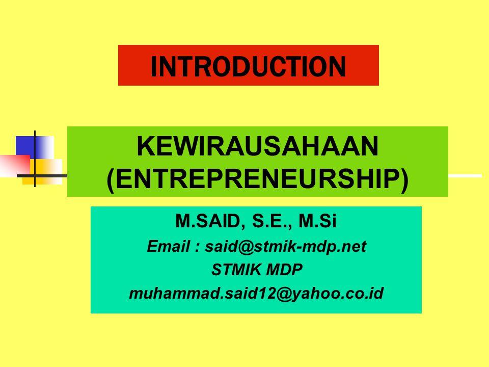 Deskripsi Mata Kuliah  Menguraikan konsep-konsep dasar kewirausahaan, proses berfikir kreatif dan inovatif, identifikasi peluang, strategi memulai bisnis, pemasaran untuk memulai bisnis, sumber permodalan, bentuk-bentuk kepemilikan usaha, dan menyusun business plan sederhana.