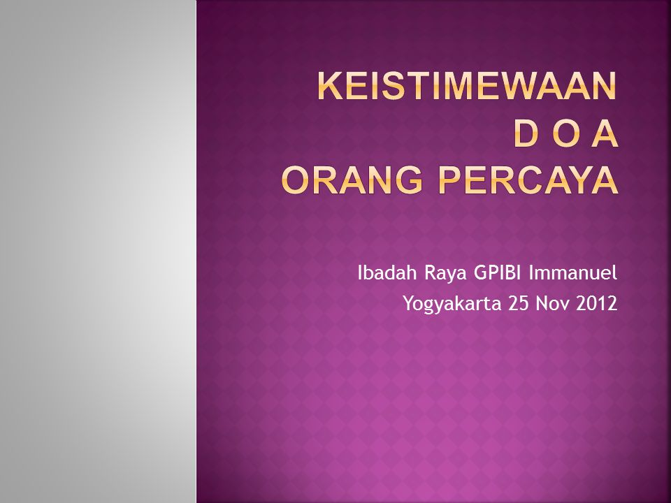 Ibadah Raya GPIBI Immanuel Yogyakarta 25 Nov 2012