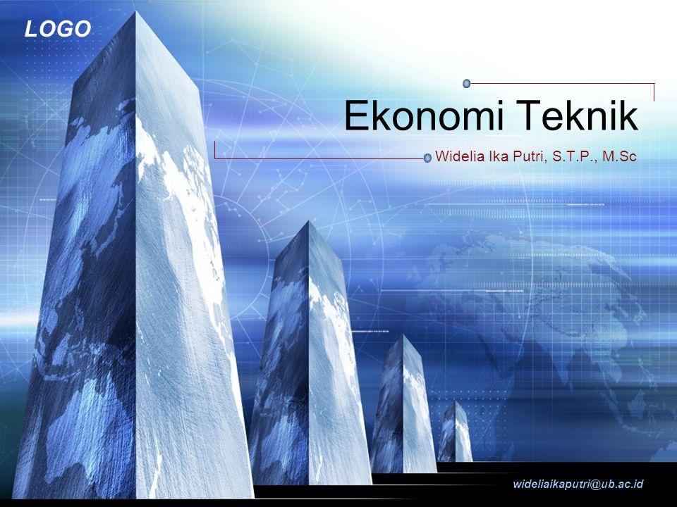 LOGO wideliaikaputri@ub.ac.id Ekonomi Teknik Widelia Ika Putri, S.T.P., M.Sc