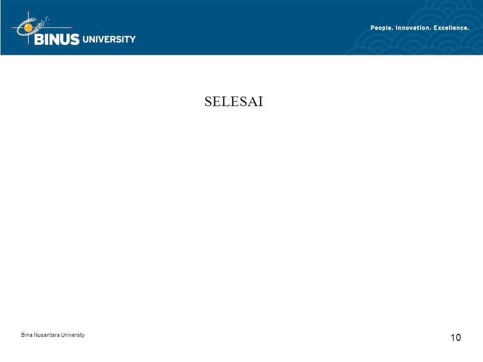 Bina Nusantara University 10 SELESAI
