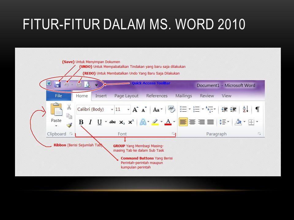 MEMBUKA, MENUTUP, MEMBUAT DAN MENYIMPAN DOKUMEN Membuka dokumen : Ctrl + O atau klik Tab File  klik Open  pada Look In : cari lokasi penyimpanan dokumen dan nama file nya  klik tombol Open Menutup dokumen : Ctrl + W atau Klik Tab File  klik Exit atau klik tombol Exit pada kanan atas jendela office Word Membuat dokumen baru : Ctrl + N atau Klik Tab File  klik New Menyimpan dokumen : Crtl + S atau Klik Tab File  klik Save As  pada Look In : tentukan lokasi penyimpanan  pada File Name : tentukan nama file yang akan disimpan  klik tombol Save Catatan : apabila dokumen telah tersimpan, dan ingin menyimpan nya dengan nama lain tekan tombol F12