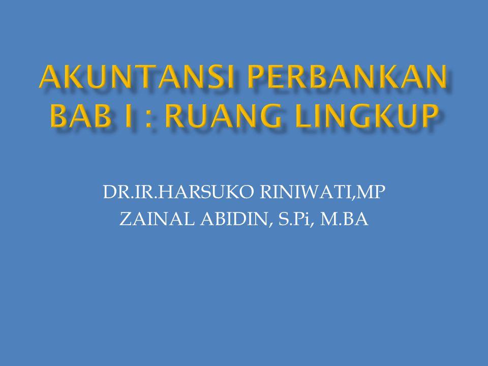 DR.IR.HARSUKO RINIWATI,MP ZAINAL ABIDIN, S.Pi, M.BA