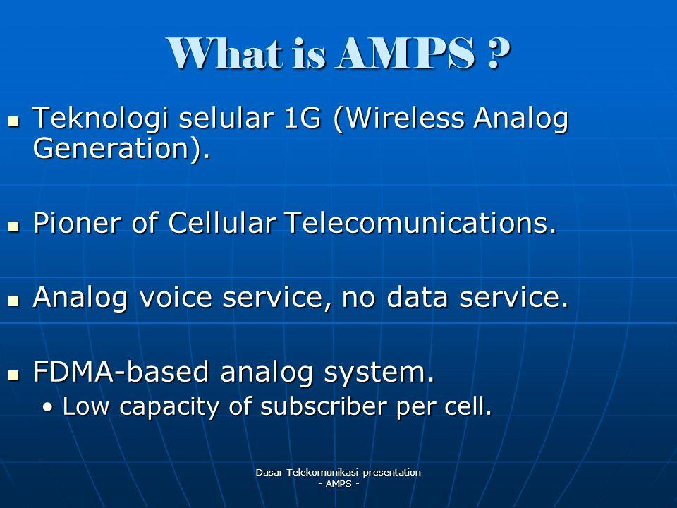 Dasar Telekomunikasi presentation - AMPS - Teknologi selular 1G (Wireless Analog Generation).