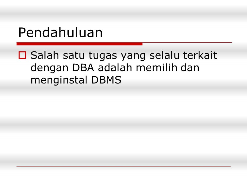 Bagaimana memilih DBMS.