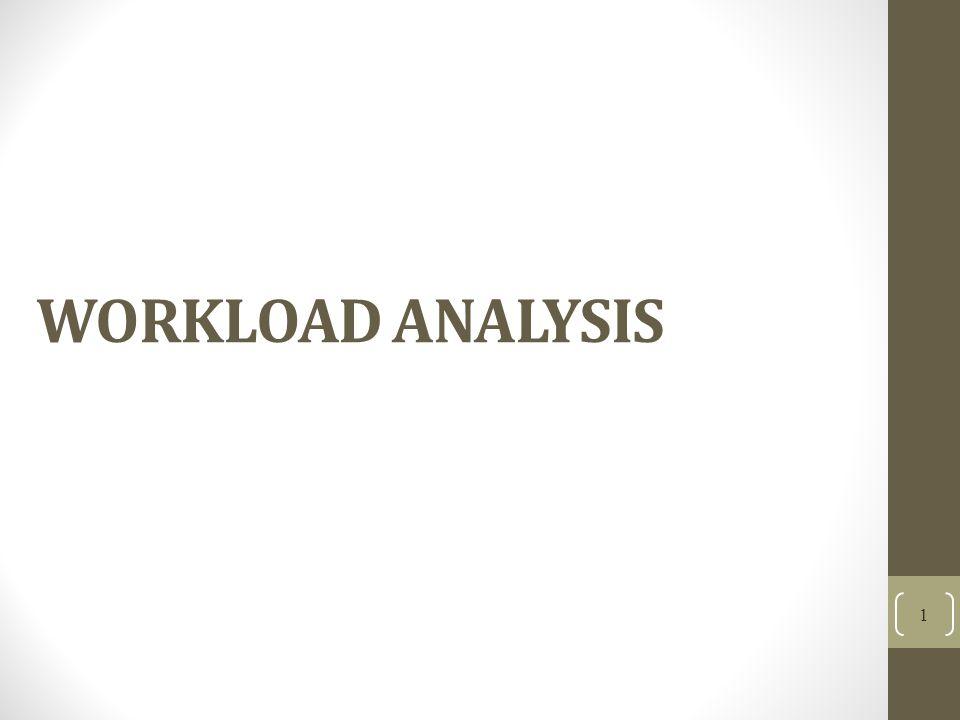 WORKLOAD ANALYSIS 1