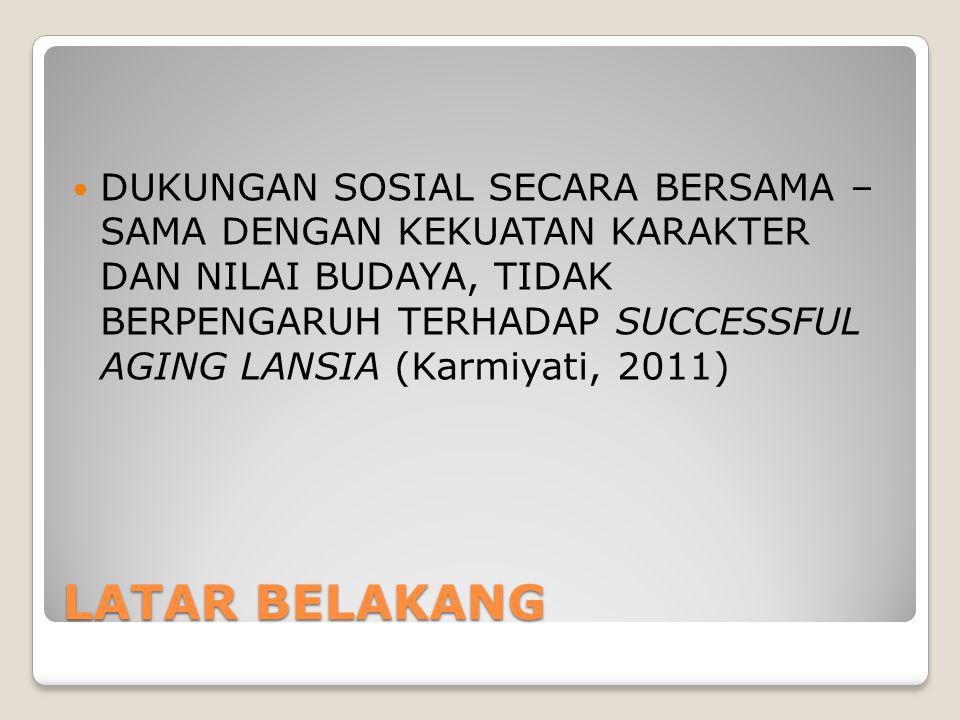 REKOMENDASI PENELITIAN DAPAT DILAKUKAN PADA BERBAGAI LATAR BELAKANG LANSIA DI INDONESIA TERKAIT DENGAN KEPERLUAN GENERALISASI KELUARGA LANSIA DIHARAPKAN TETAP MEMBERIKAN PERHATIAN, CINTA, DAN KASIH SAYANGNYA, SEHINGGA LANSIA TETAP TERMOTIVASI UNTUK MENGOPTIMALKAN KEMAMPUAN YANG MASIH DIMILIKI