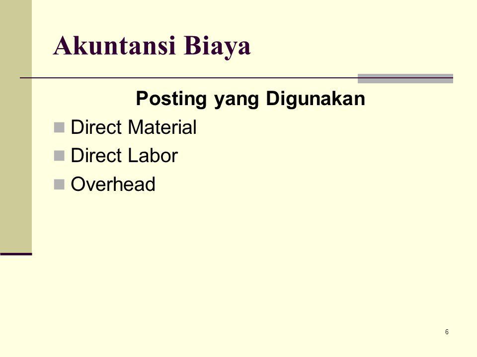 6 Akuntansi Biaya Posting yang Digunakan Direct Material Direct Labor Overhead
